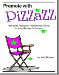 Too Good to be Threw's Promote with Pizzazz!