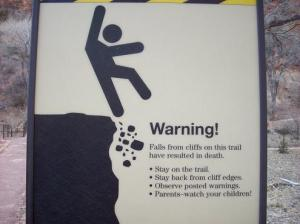 Falling off a cliff is sometimes preceded by walking too close to it.