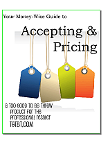 Your Money-Wise Guide to Accepting & Pricing is a help to resale and consignment shops