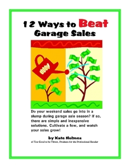 12 Ways to Beat Garage Sales, a TGtbT.com Product for the Professional Resaler