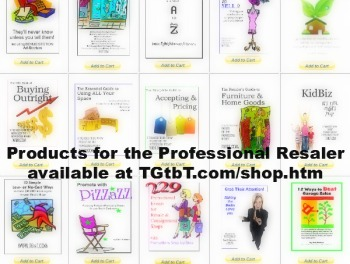 Products for the Professional Resaler help you profit fast!