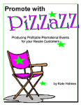 Promote with Pizzazz