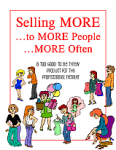 Selling MORE...to MORE People...MORE Often