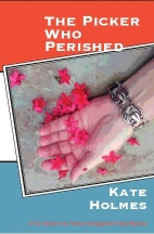 The Picker Who Perished by Kate Holmes