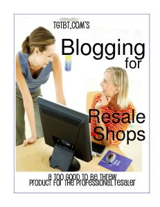 Blogging for Consignment, Resale, and Thrift Shops