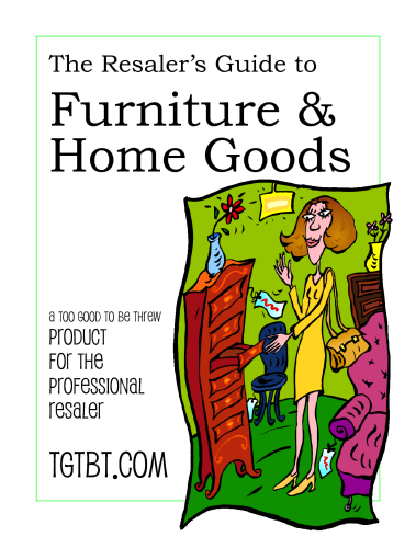 The Resaler's Guide to Furniture & Home Goods from TGtbT.com