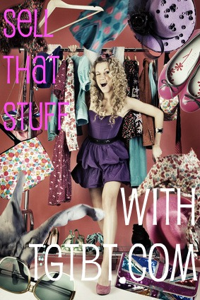 TGtbT.com tells you how to SELL THAT STUFF in your consignment or resale shop