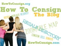 The How To Consign blog is a free money-maker for your consignment, resale or thrift shop