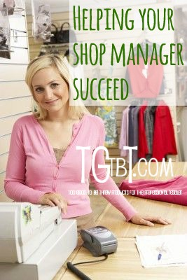 Help your consignment or resale manager succeed