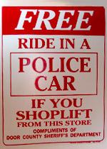 Shoplifter signage