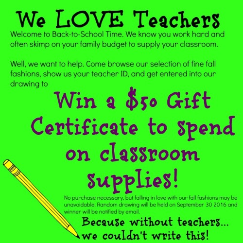 A consignment, resale, and thrift shop promotion saluting teachers.