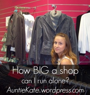 How big a consignment or resale shop can I run alone?