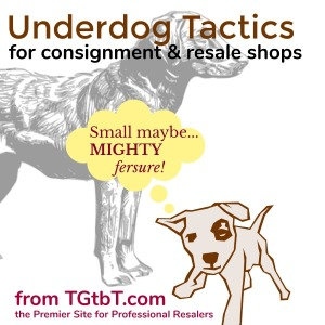 Underdog Tactics for resale & consignment shops from TGtbT.com